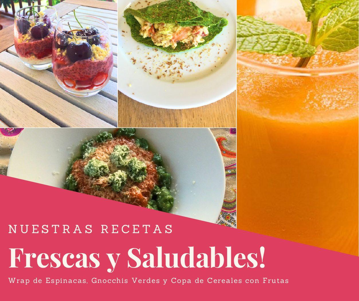 RECETAS SALUDABLES. Wrap de Espinacas, Gnocchis Verdes y Copa de Cereales con Frutas
